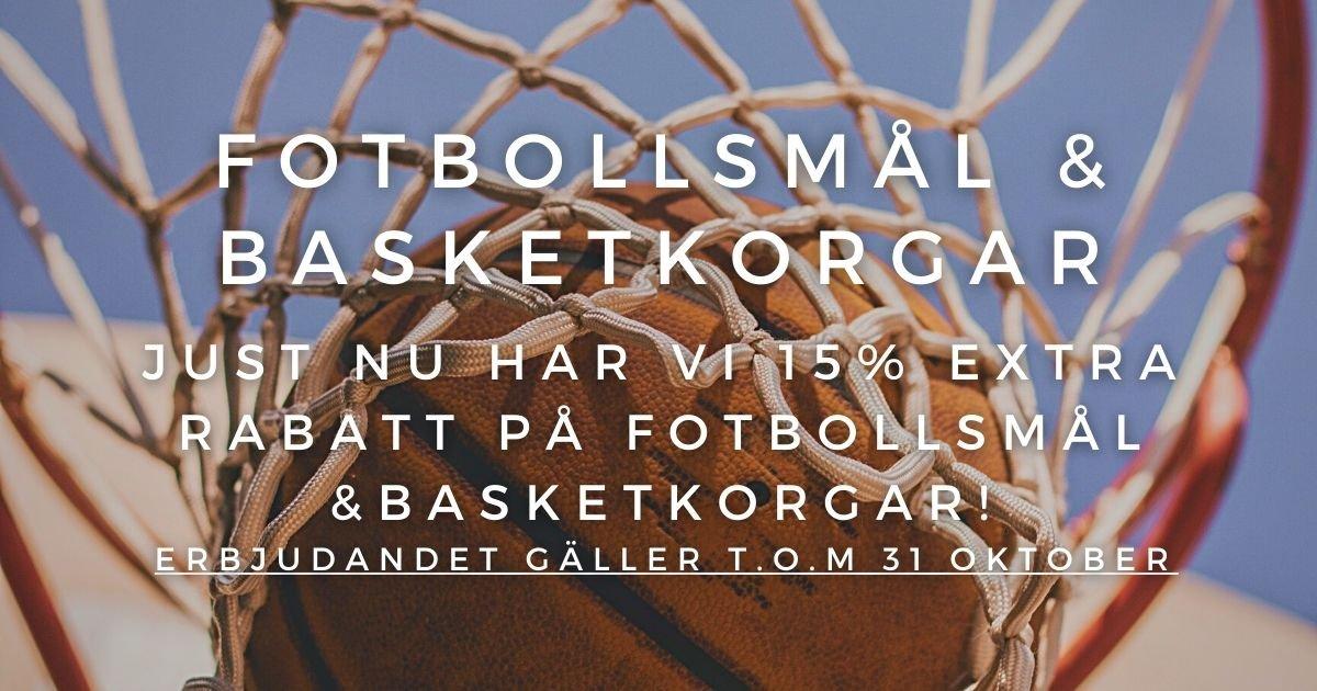 Oktoberkampanj - 15% rabatt på Fotbollsmål & basketkorgar!
