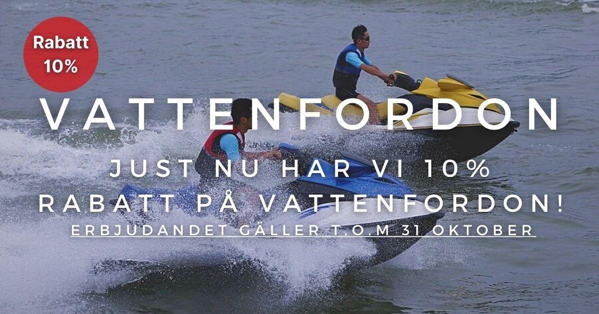 Oktoberkampanj - 10% extra rabatt på Vattenfordon!