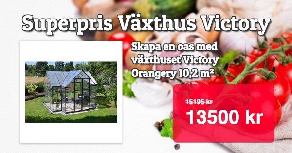 Superpris 13500 kr - Växthus Victory