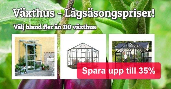 Växthus för stora & små trädgårdar - Spara upp till 35%